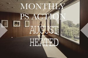 Monthly PS Action: August - Heated