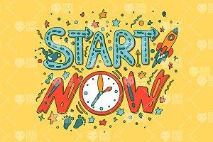 Motivation - Start Now Slogan