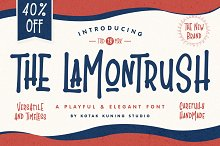 The Lamontrush - 40% Off by  in Display Fonts