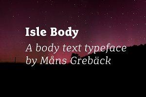 Isle Body - Eight Styles!