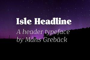 Isle Headline - Eight Styles!