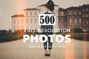 500 HQ Photos & 30 HQ Videos