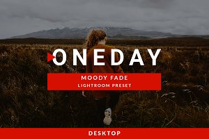 Oneday : Moody Fade Lightroom preset