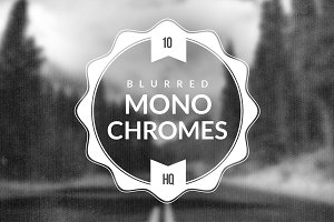 10 Blurred Monochromes