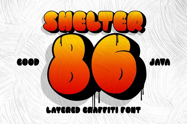 Fonts: Good Java Studio - SHELTER 86 - Bold Graffiti