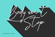 Body Won't Stop - Signature Font