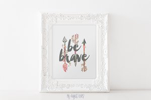 Arrow Be Brave Quote Printable Art