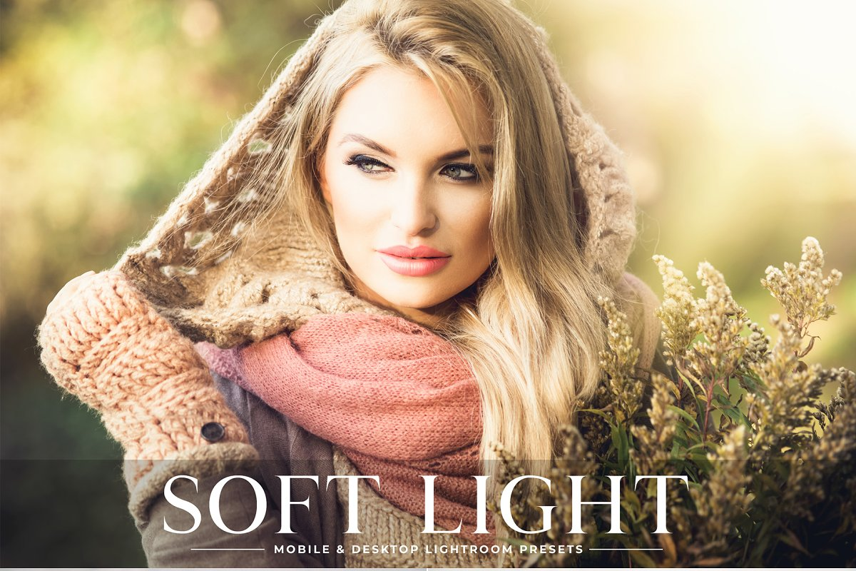 071b6629992bb Soft Light Lightroom Presets Pack ~ Photoshop Add-Ons ~ Creative Market
