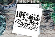Life is miracle enjoy the ride SVG
