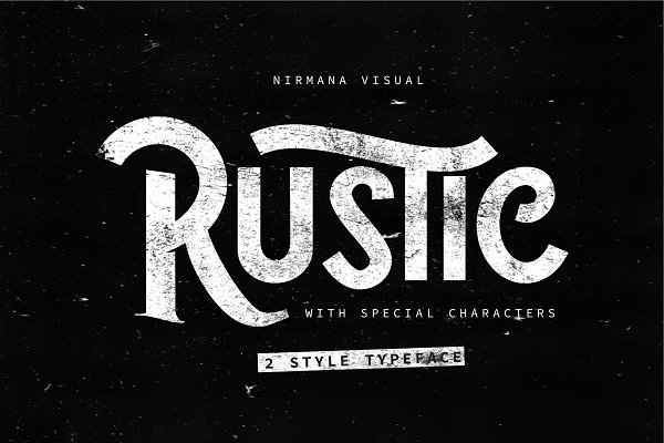 The Rustic - 2 Style