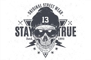Stay True | Print with Skull