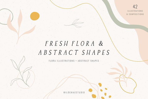 Graphics: Wilde Mae Studio - Fresh Flora & Abstract Shapes