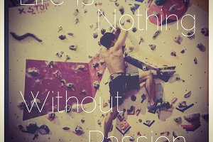 Climbing Sport Inspirational Quote