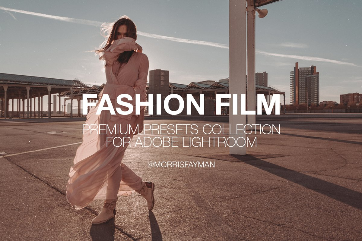 FASHION FILM presets for Lightroom