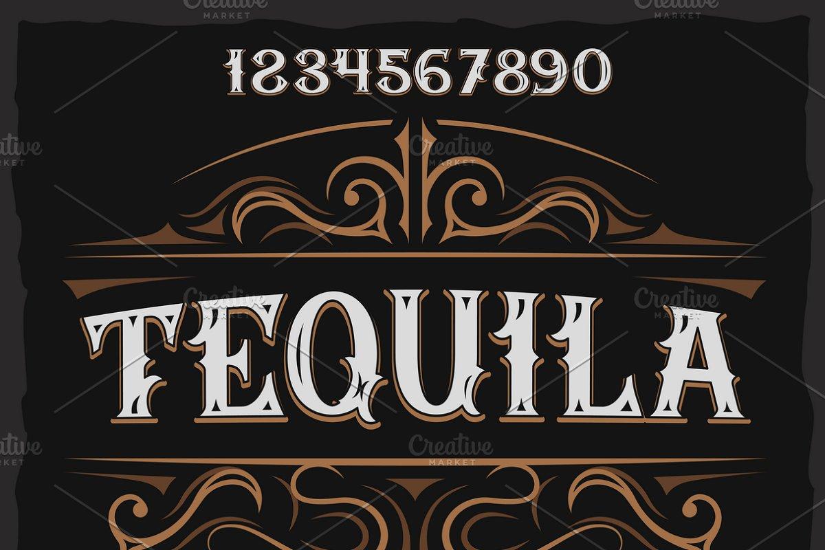 Vintage label typeface Tequila