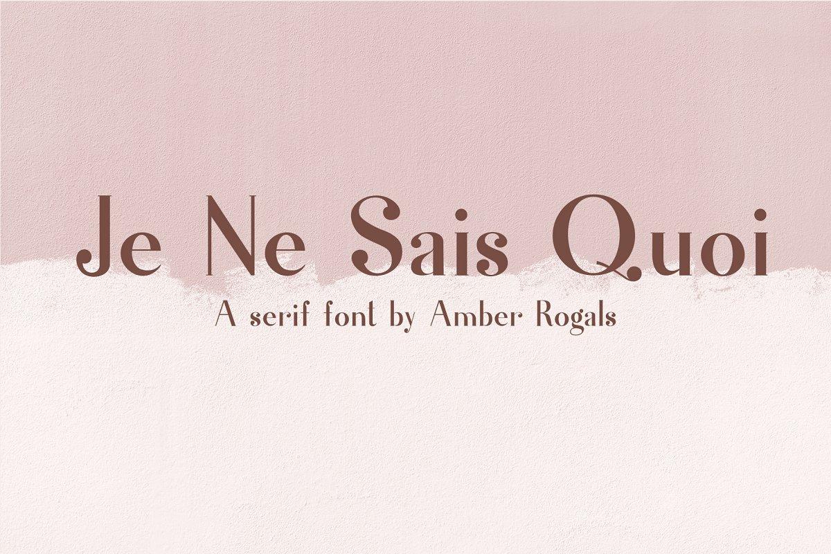 Je Ne Sais Quoi- A Luxury Serif Font
