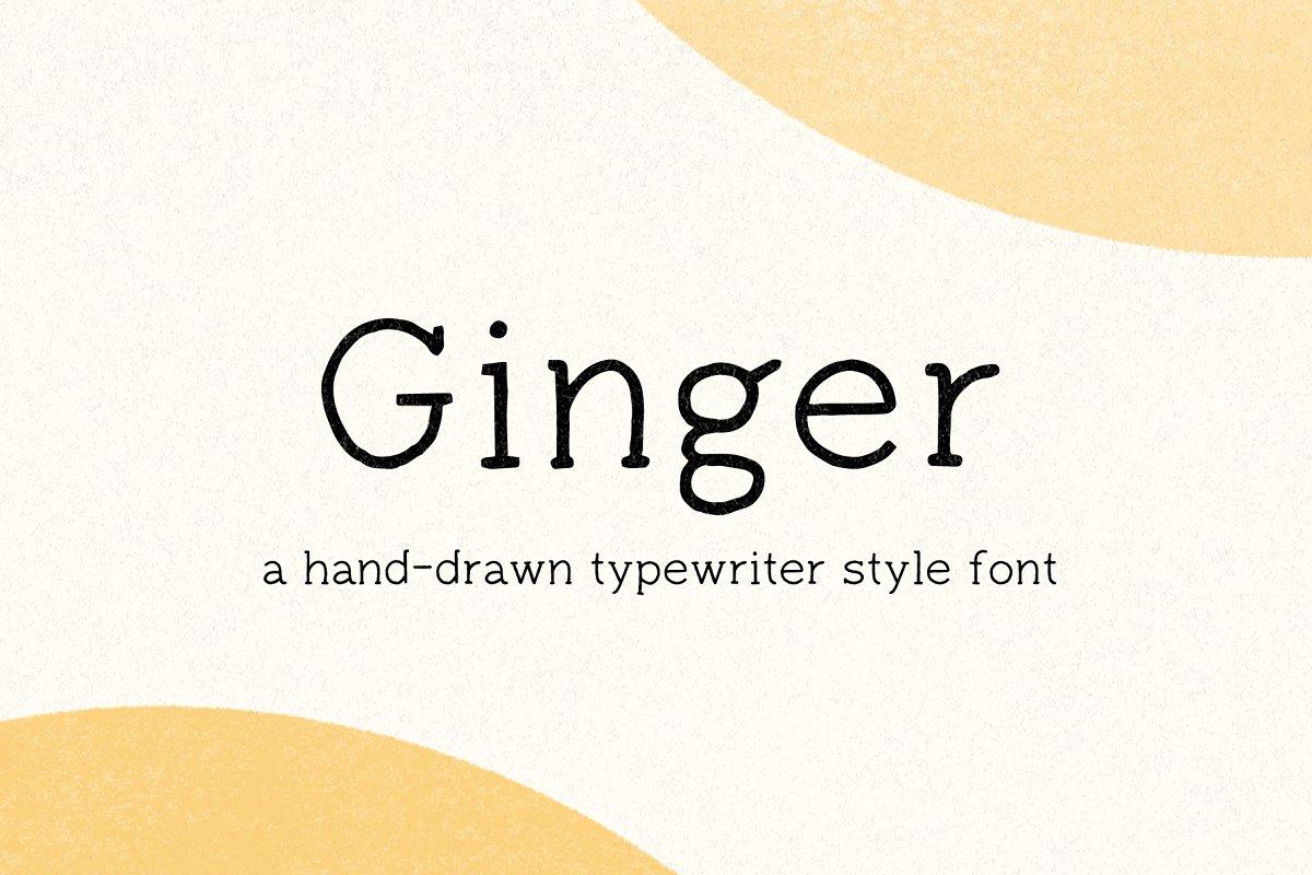Ginger - Hand Drawn Typewriter Font