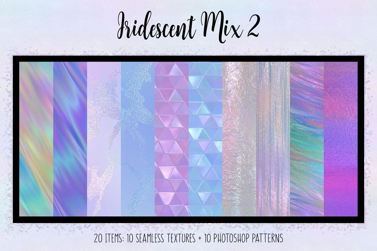 Iridescent Mix 2