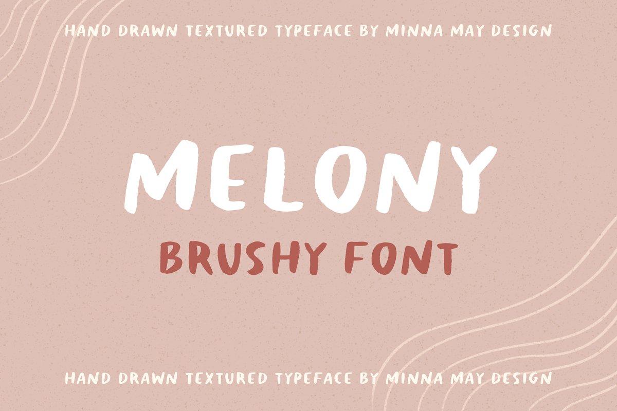 Melony Hand Drawn Brushy Font