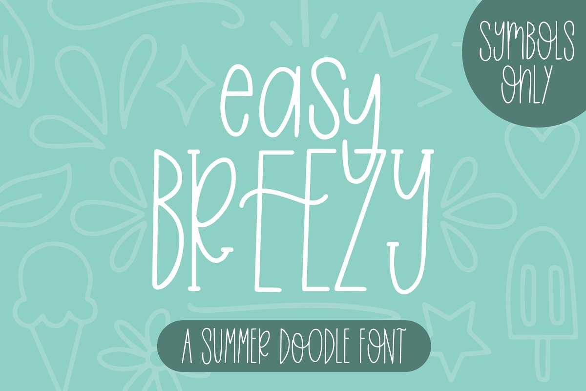 Easy Breezy Doodle Font Only