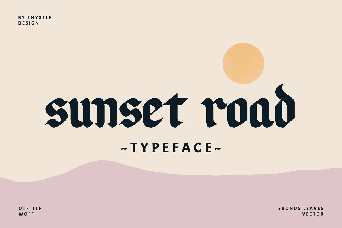 Sunset Road Typeface ~ Blackletter Fonts ~ Creative Market