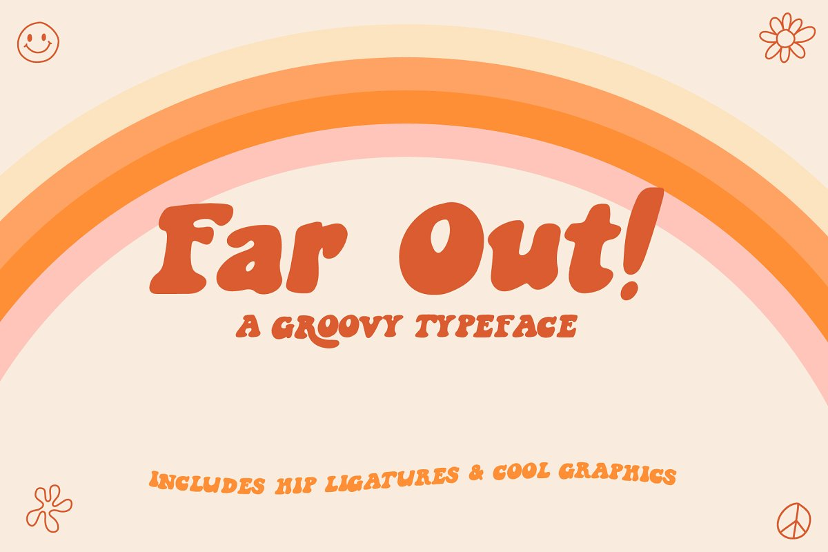 Far Out! - A Groovy Typeface