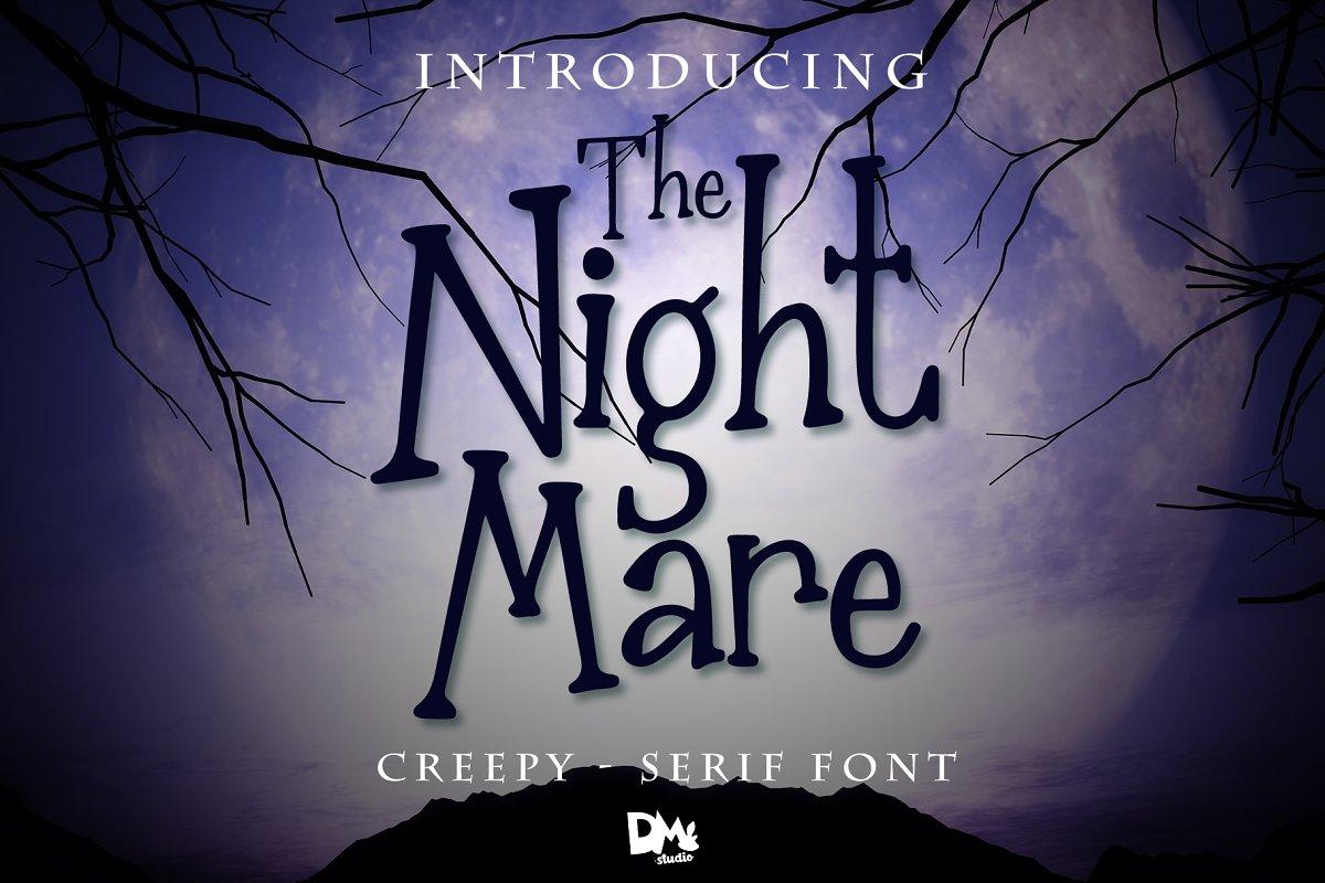 The Nightmare - Creepy Serif Font