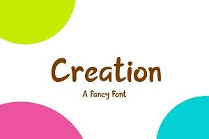 Creation | A Fancy font