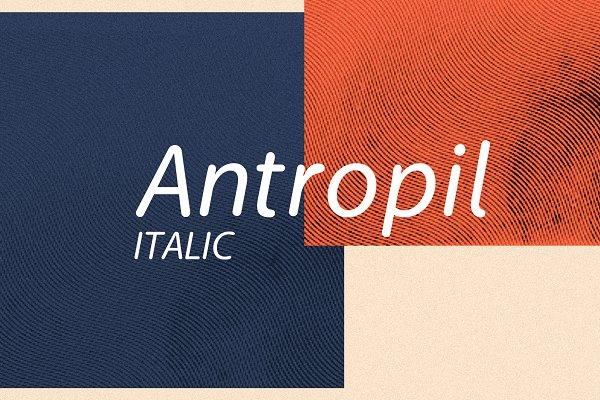 Antropil Italic font [30% OFF]