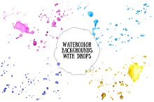 Watercolor backgrounds with drops