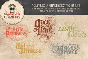 Castles & Princesses Word Art