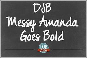 DJB Messy Amanda Goes Bold