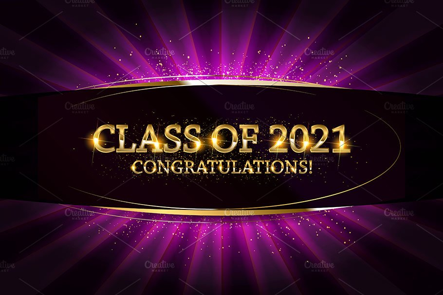 Class of 2021 Congratulations | Pre-Designed Illustrator Graphics ~  Creative Market