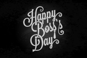 boss day lettering chalk background