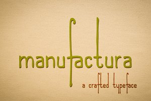 Manufactura - a crafted typeface
