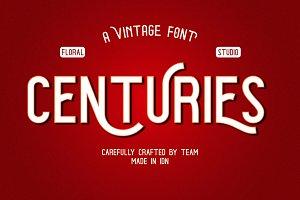 CENTURIES | A VINTAGE FONT