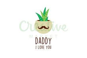 Love Daddy Cactus Vector