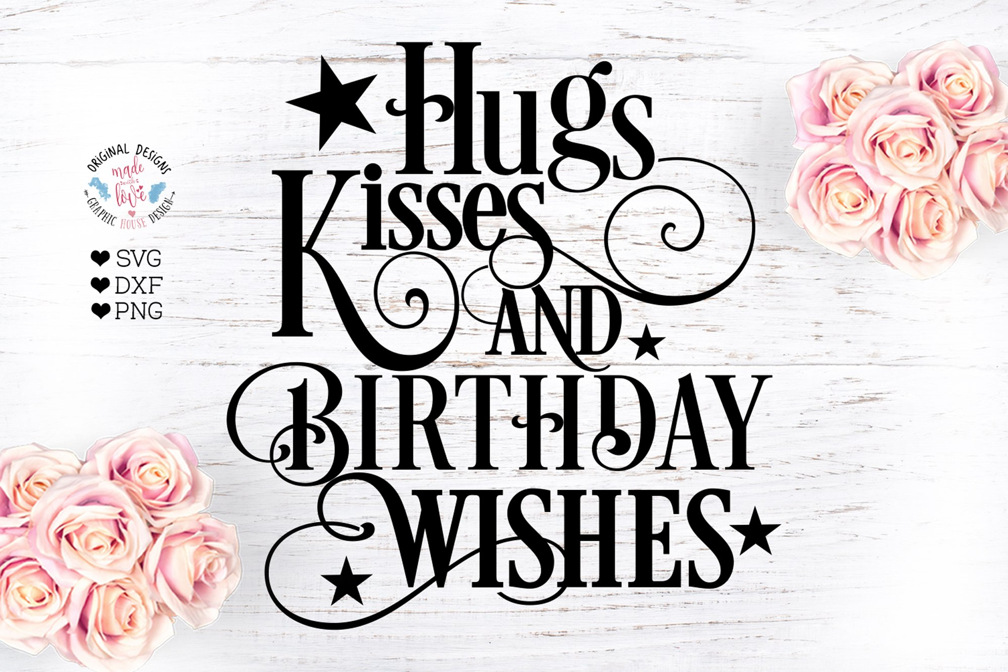 Hugs And Kisses And Birthday Wishes Pre Designed Photoshop Graphics Creative Market