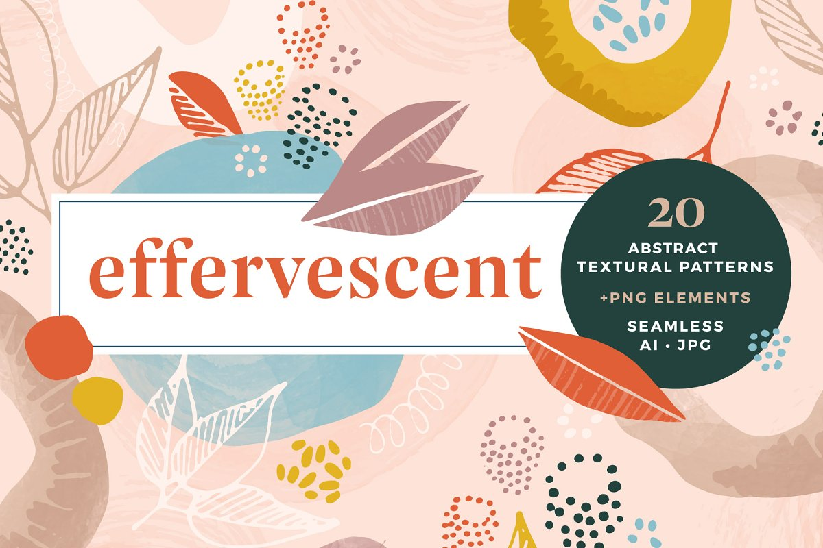 Effervescent: Abstract Patterns