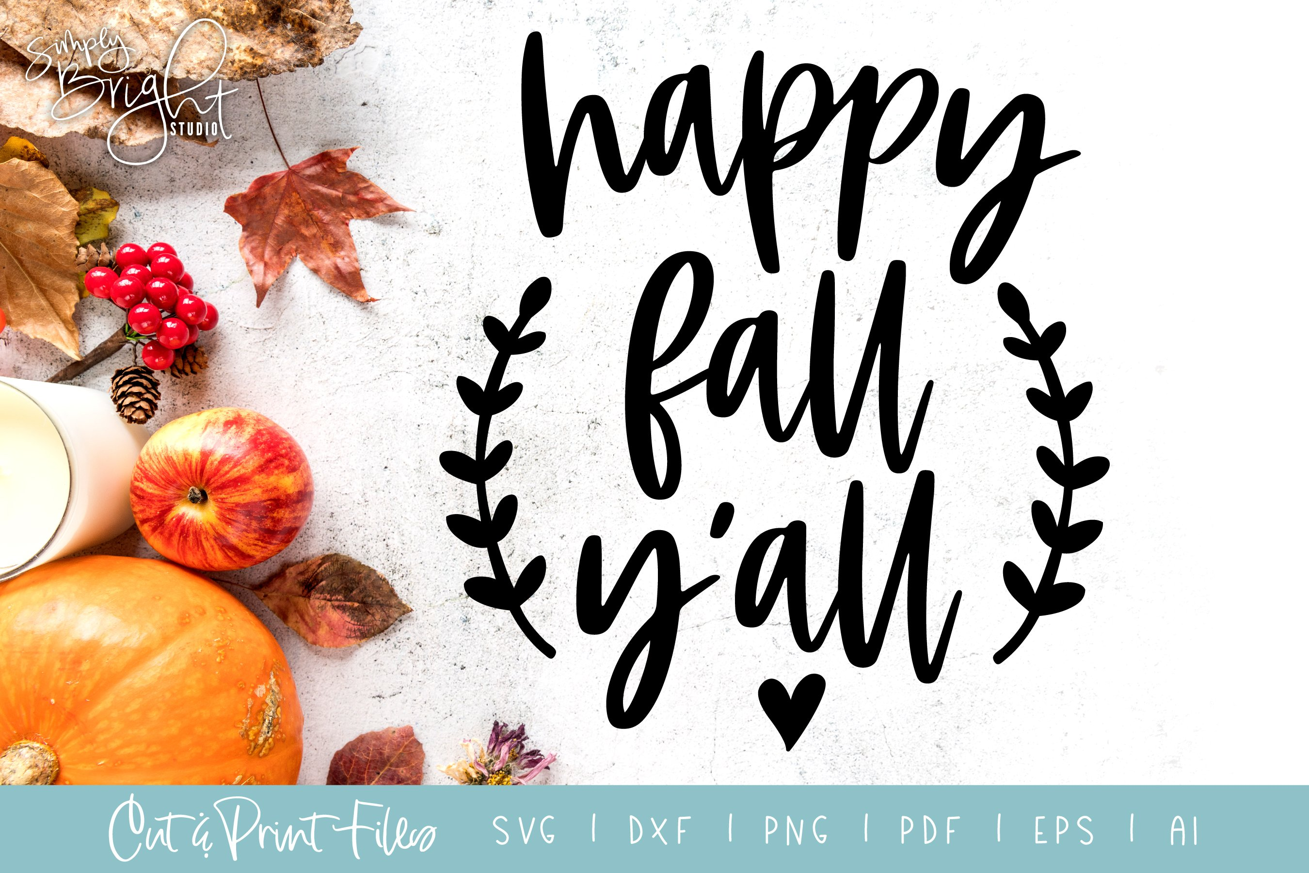 Happy Fall Yall Cut Print Files Pre Designed Photoshop Graphics Creative Market