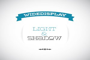 WideDisplay Light&Shadow