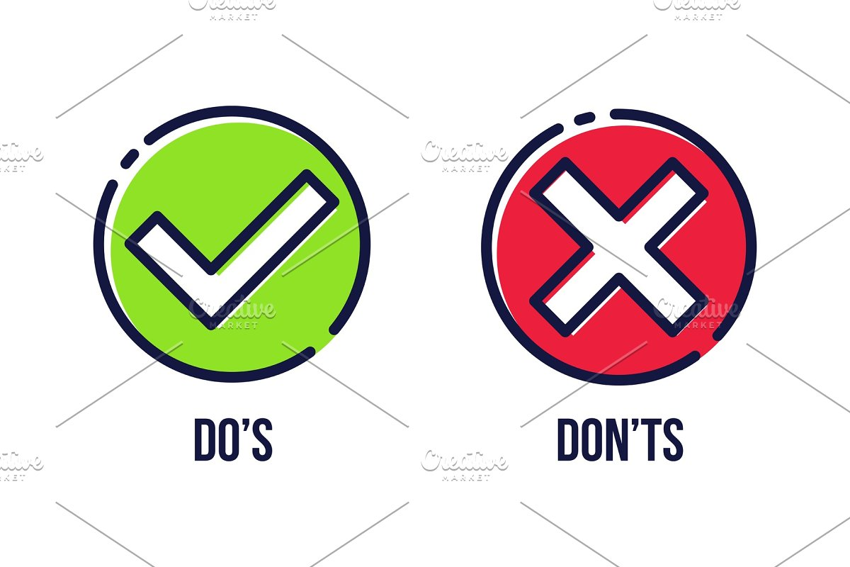 Green tick, red cross, do's, don'ts.