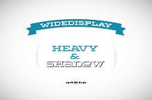 WideDisplay Heavy&Shadow