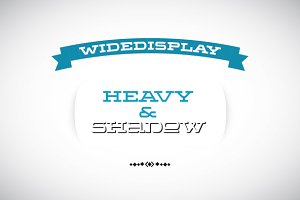 WideDisplay Heavy&Shadow