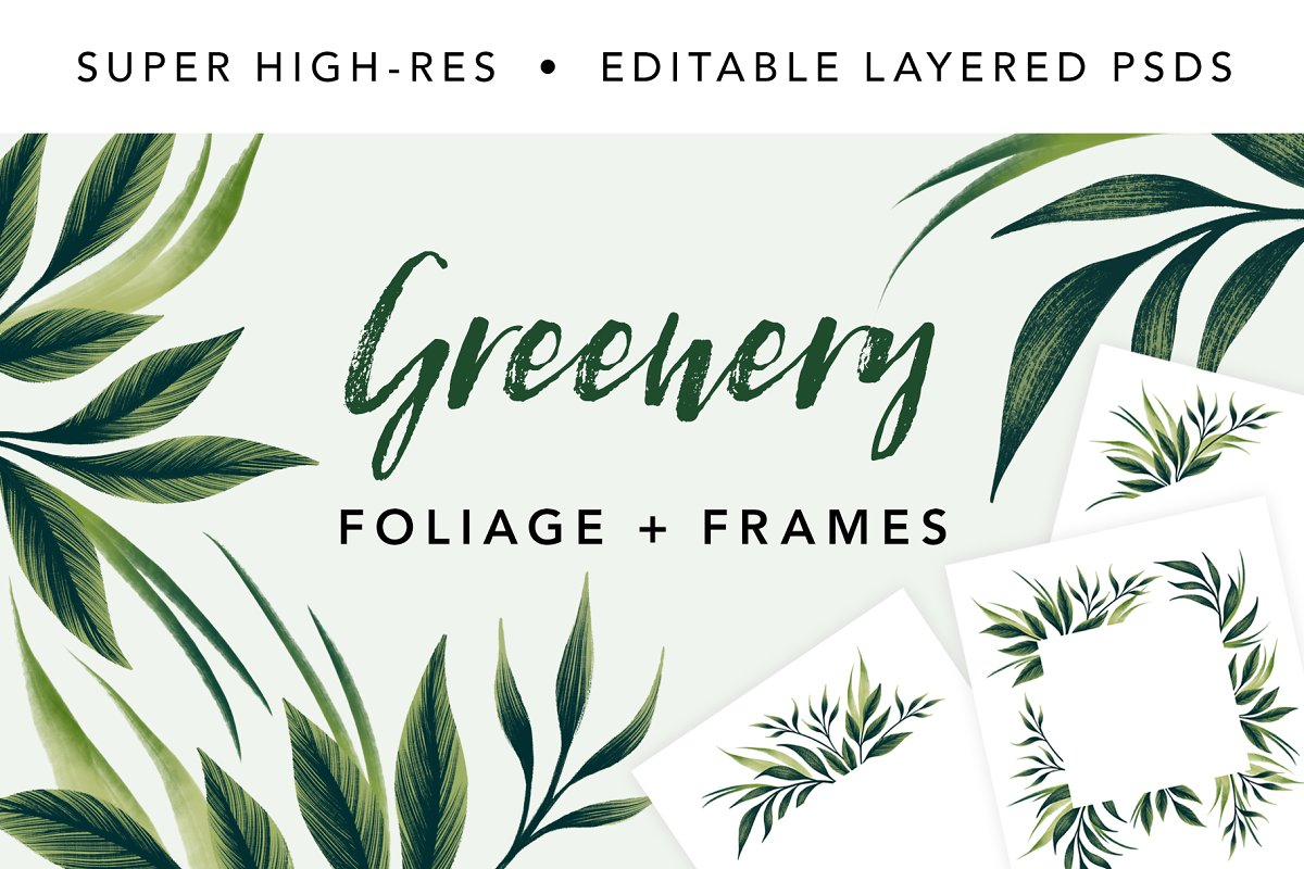 Greenery Foliage & Invite layouts