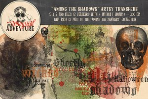 Among The Shadows Artsy Transfers