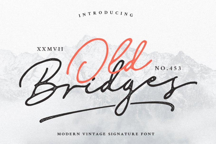 Old Bridges - Vintage Signature Font