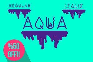 * Aqua Font Type * Regular & Italic