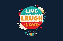 Live Laugh Love Vintage Quotation
