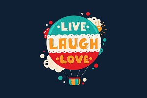 Live Laugh Love Vintage Quotation
